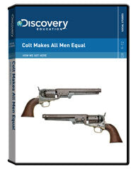 How We Got Here: Colt Makes All Men Equal DVD