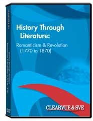 History through Literature: Romanticism  and  Revolution (1770 to 1870) DVD