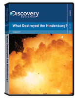 Curiosity:  What Destroyed the Hindenburg? DVD