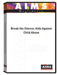 Break the Silence: Kids Against Child Abuse DVD