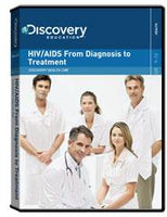 Discovery Health Continuing Medical Education:                        HIV/AIDS From Diagnosis to Treatment DVD
