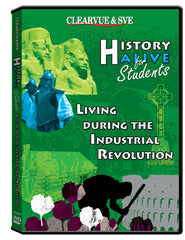 History Alive for Students: Living during the Industrial Revolution DVD