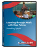 Learning through Music with Hap Palmer: Something Special DVD