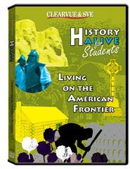 History Alive for Students: Living on the American Frontier DVD
