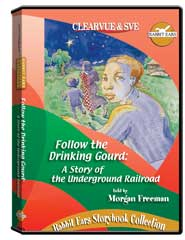 Rabbit Ears Storybook Collection: Follow the Drinking Gourd: A Story of the Underground Railroad DVD