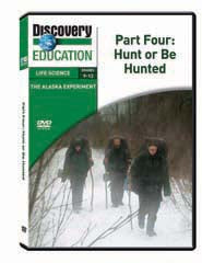 The Alaska Experiment Part Four: Hunt or Be Hunted DVD