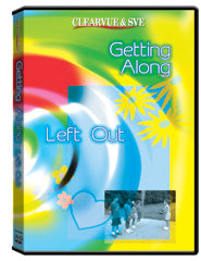 Getting Along: Left Out DVD