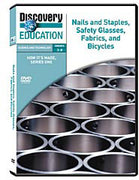 How It's Made: Nails and Staples, Safety Glasses, Fabrics, and Bicycles DVD