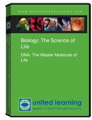 Biology: The Science of Life: DNA: The Master Molecule of Life