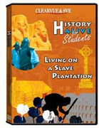 History Alive for Students: Living on a Slave Plantation DVD
