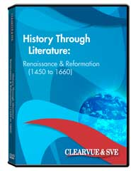 History through Literature: Renaissance  and  Reformation (1450 to 1660) DVD
