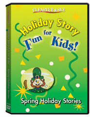 Holiday Story Fun for Kids: Spring Holiday Stories DVD