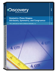 The Language of Math (Spanish Version): 3-5 Geometry: Plane Shapes: Attributes, Symmetry, and Congruence DVD