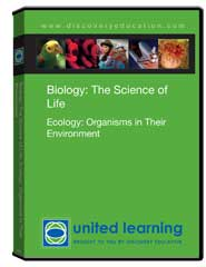 Biology: The Science of Life: Ecology: Organisms in Their Environment DVD
