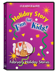 Holiday Story Fun for Kids: February Holiday Stories DVD