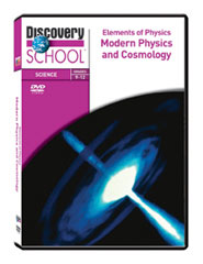 Elements of Physics: Modern Physics and Cosmology DVD