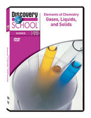 Elements of Chemistry: Gases, Liquids, and Solids DVD