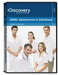 Discovery Health Continuing Medical Education: ADHD: Adolescense to Adulthood DVD