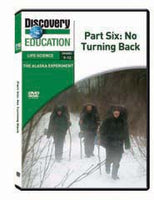 The Alaska Experiment Part Six: No Turning Back DVD