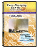 Ever-Changing Earth for Students: Tornado DVD