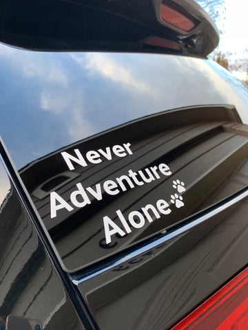 Never Adventure Alone - Car Decal