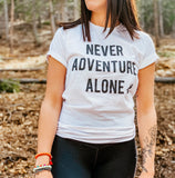 Never Adventure Alone T-Shirt - WHITE