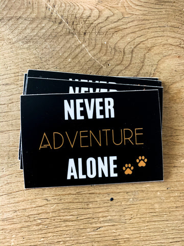 Never Adventure Alone Wording Sticker