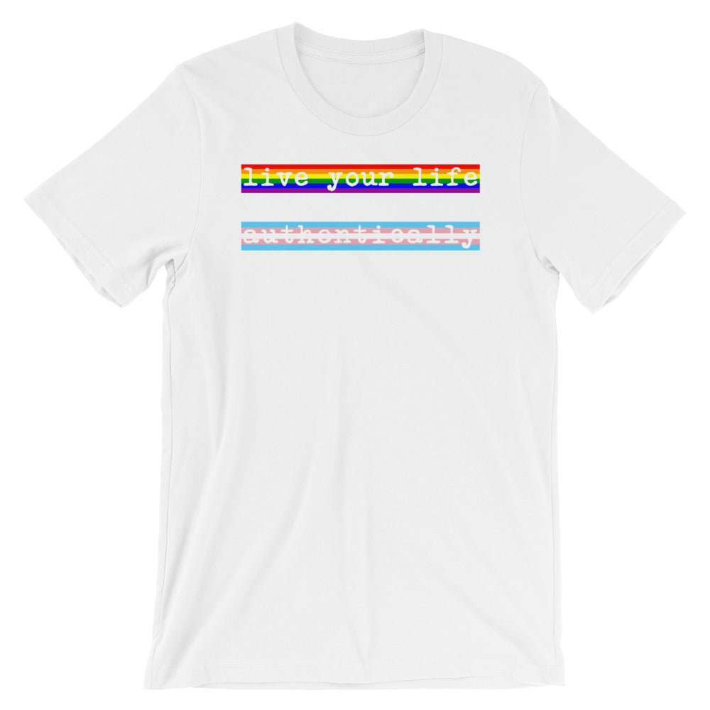 Live Authentically Rainbow and Trans T-Shirt