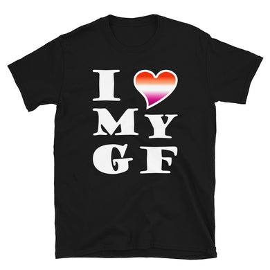I Love My Girlfriend Lesbian T-Shirt
