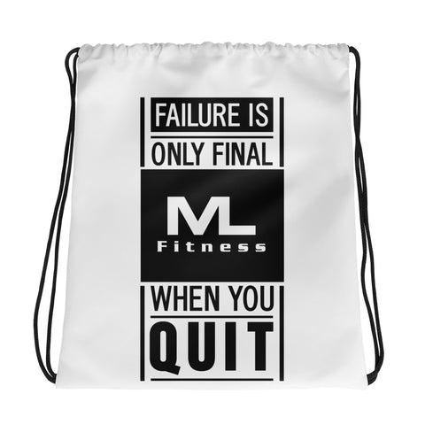 Failure Is Only Final drawstring bag