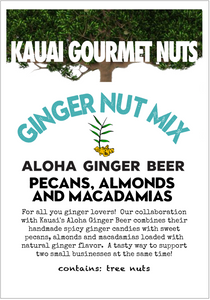 Ginger Nut Mix Pecans Almonds Macadamias Aloha Kauai