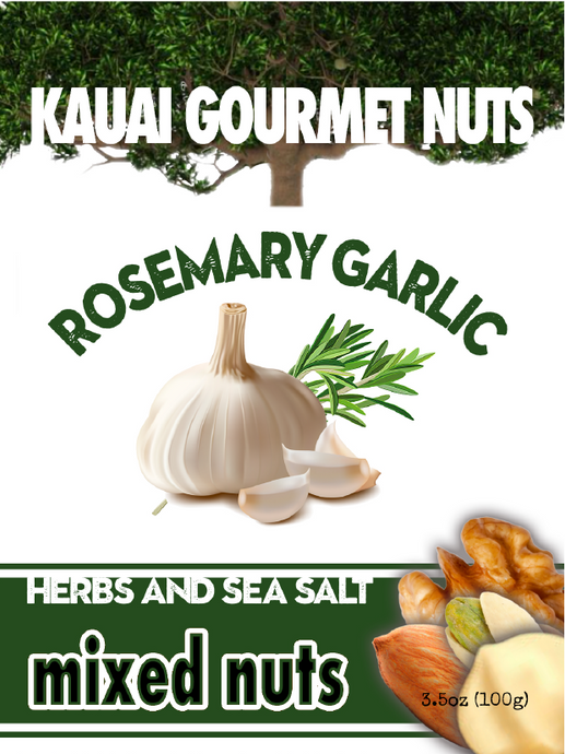 Rosemary Garlic Mixed Nuts Macadamias Walnuts Pistachios Marcona Almonds Sea Sea Salt Black Pepper Kauai Gourmet Nuts