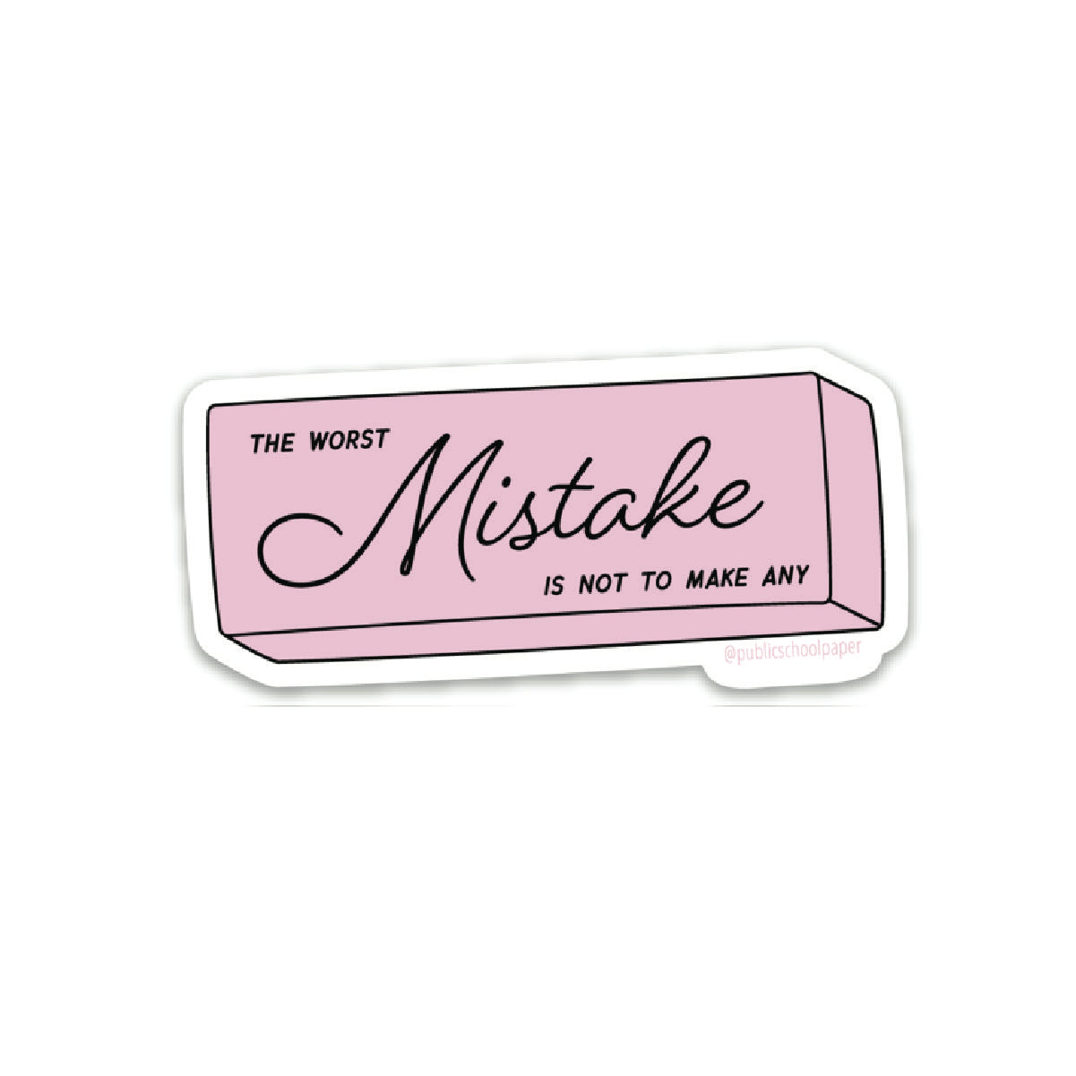 Worst Mistake Vinyl Sticker