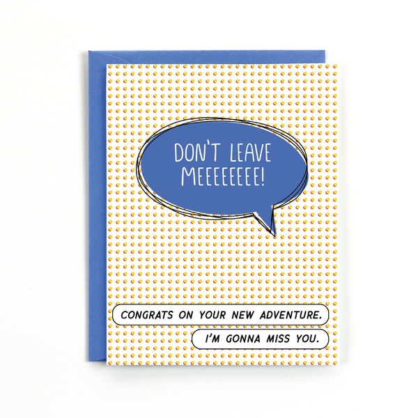 Don't Leave Me Card