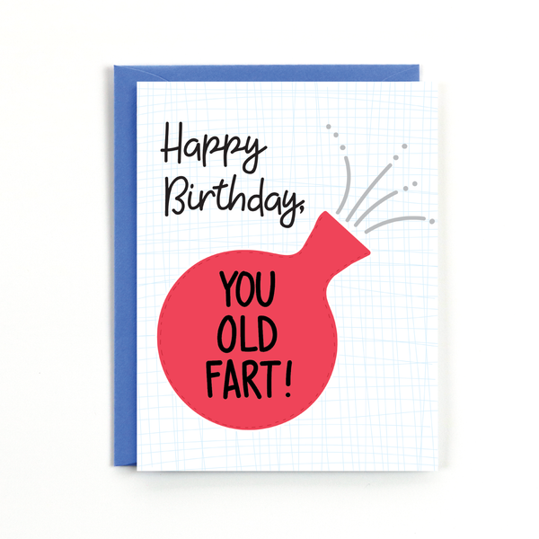 You Old Fart Birthday Card