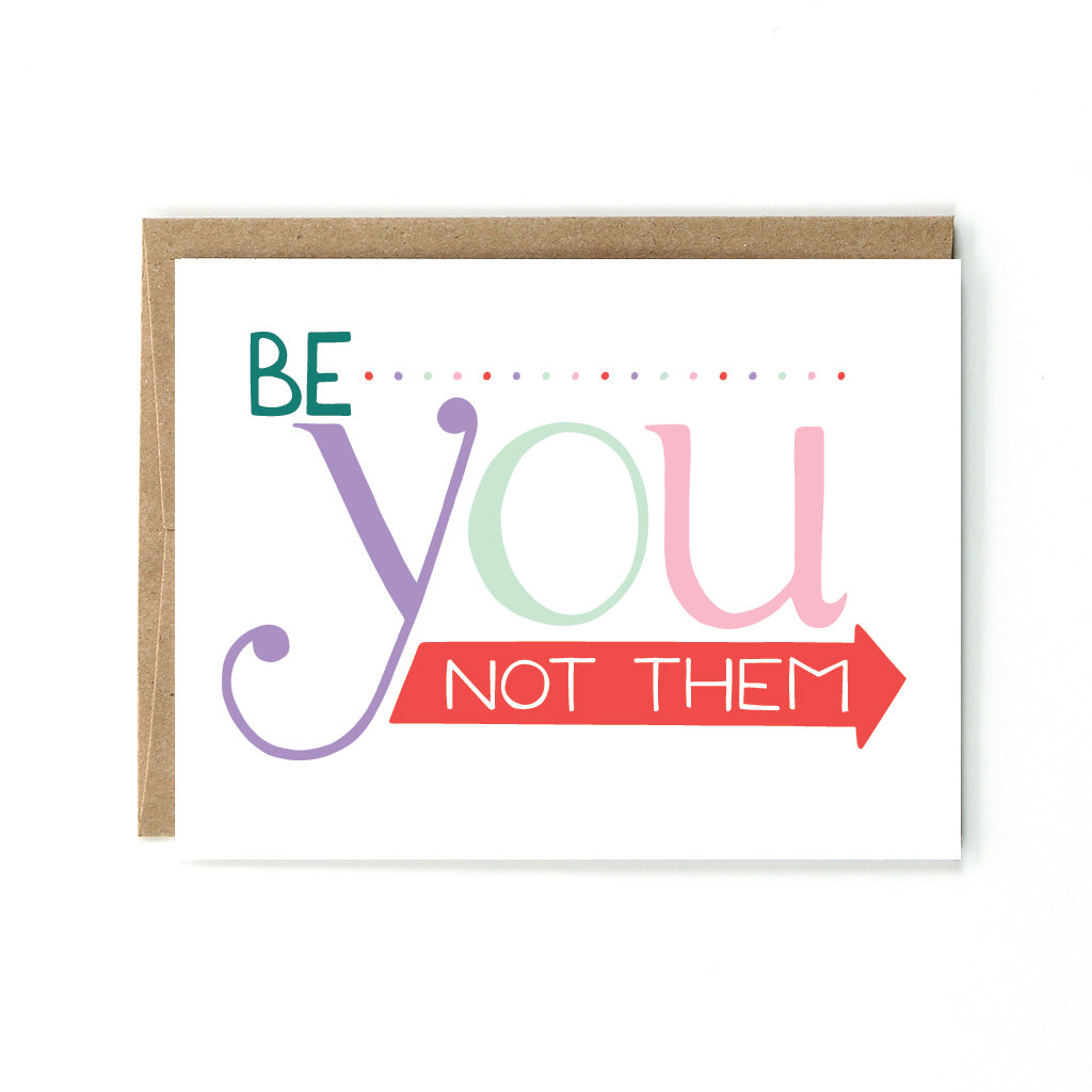 Be You Not Them Card