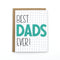 Best Dads Ever Card