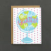 "Let your Mom (or mother figure) know just how much you love them with our colorful ""World's Greatest Mom"" card."