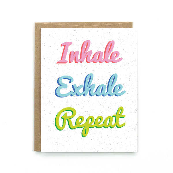 Inhale, Exhale Card