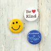 Our kindness button set is the perfect gift for kids and grown ups alike.