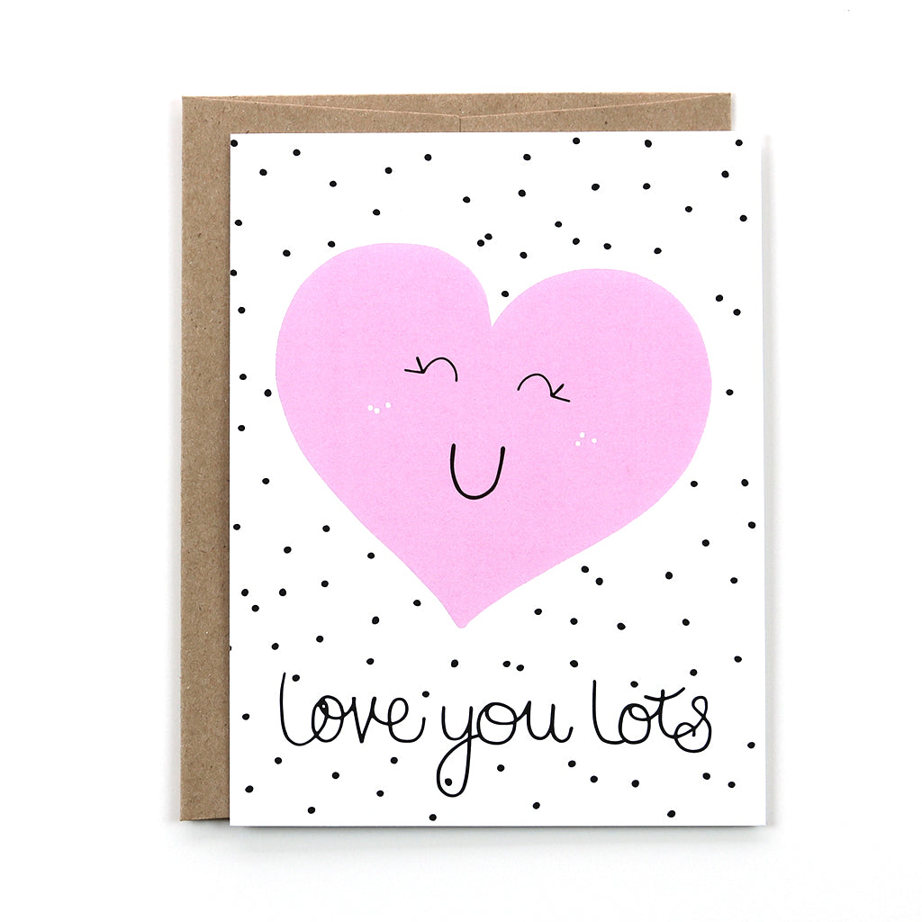 Love You Lots Card
