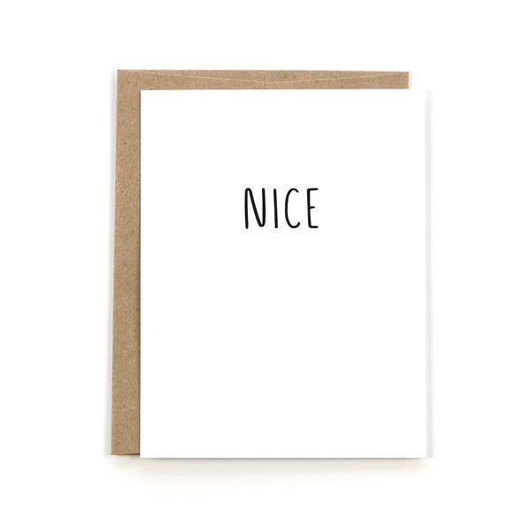 "Our minimal ""Nice"" black and white card is perfect for any occasion."