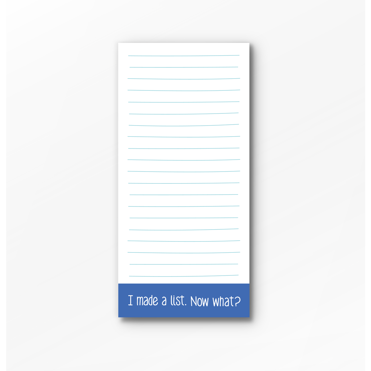 Now what? List Pad