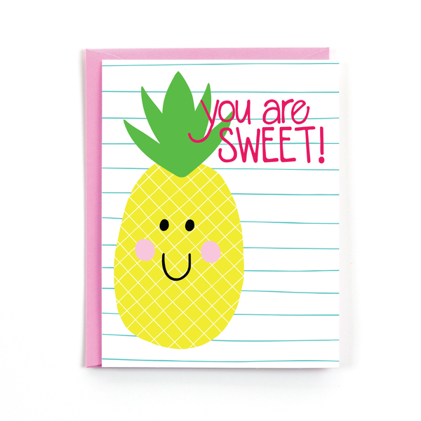 You are Sweet Pineapple Card