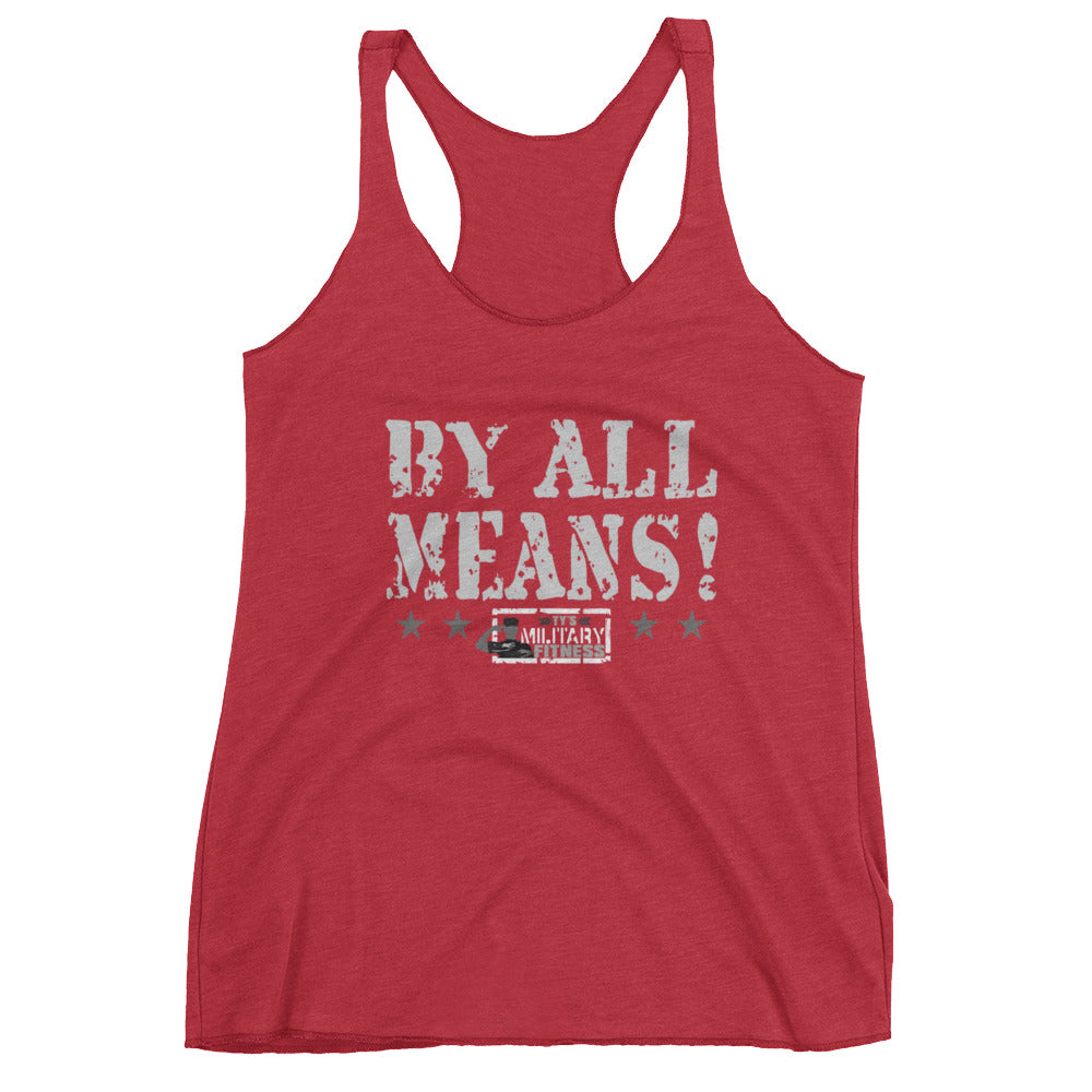 """By All Means"" Women's Fitness Tank Top (Grey Design)"