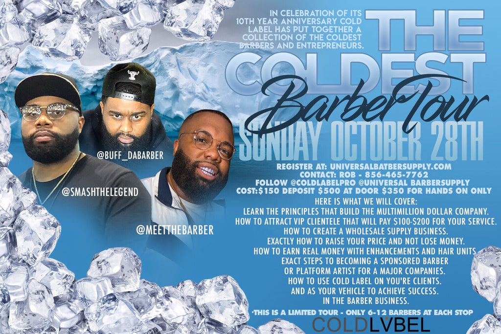 "Cold Label ""The Coldest Barber ""Boot Camp(Deposit) at NBBS"