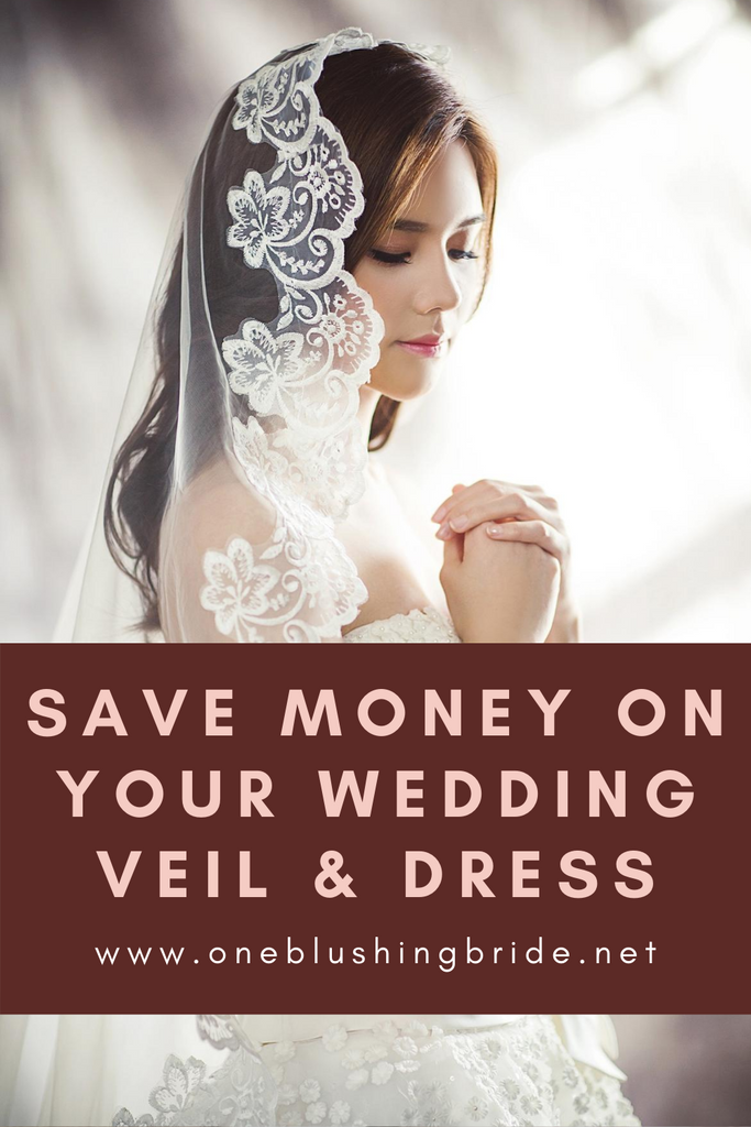 how to save money on your wedding veil, dress, and accessories