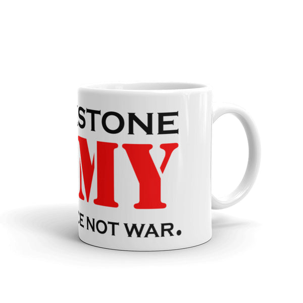 Wage Peace Not War - Coffee Mugs