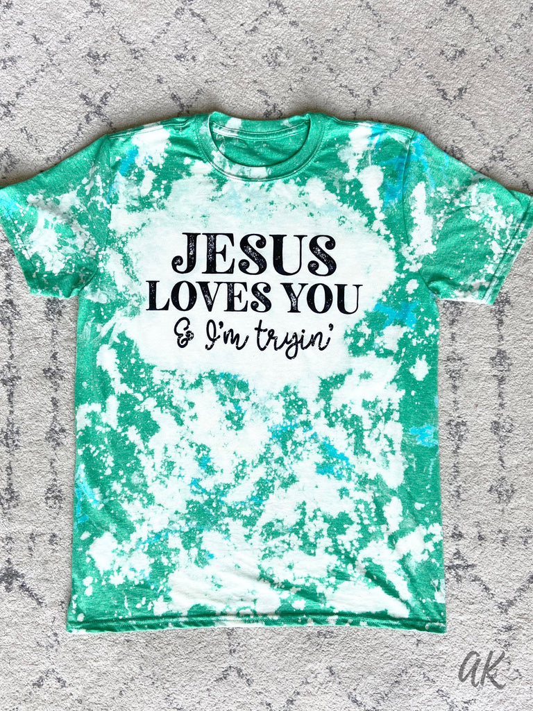 AK Tees - Jesus Loves You & I'm Trying