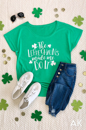 AK Tees - The Leprechauns Made Me Do It Dolman Tee